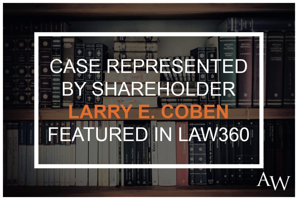 Larry Coben Law360