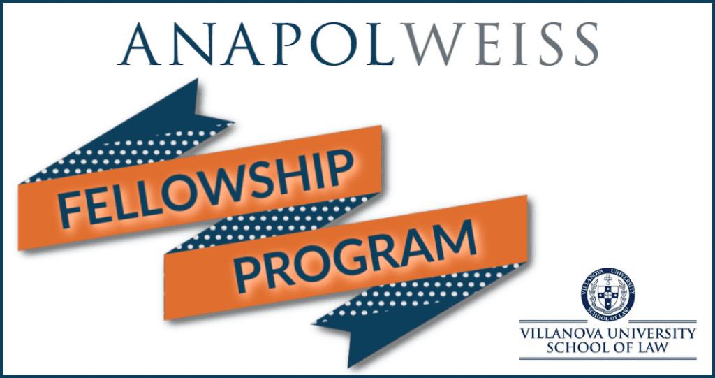 Anapol Weiss Villanova Fellowship Program
