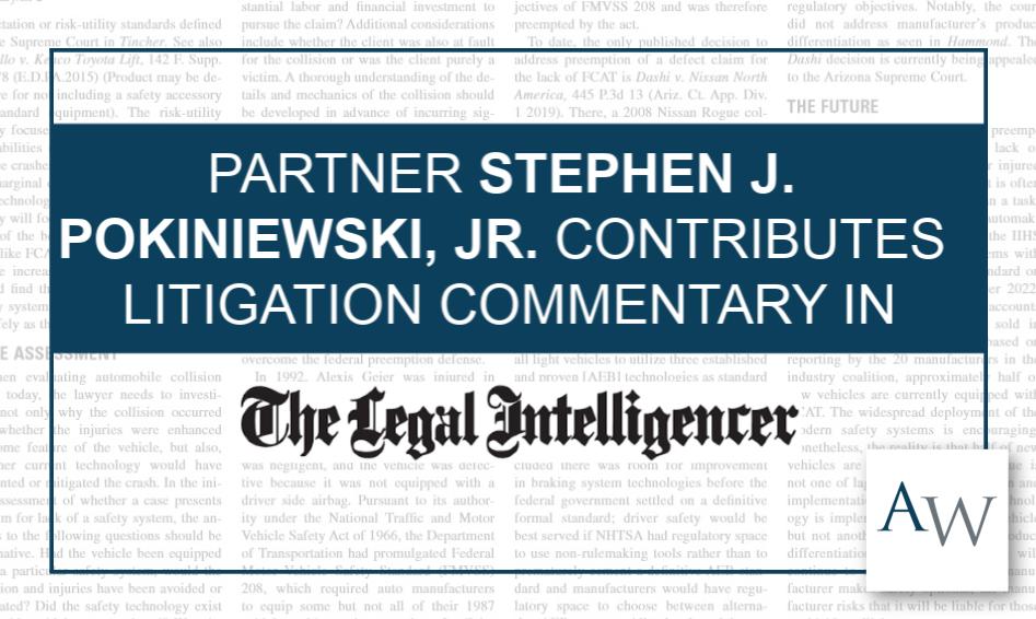 Steven Pokiniewski Legal Intelligencer